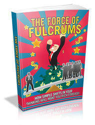 The Force Of Fulcrums
