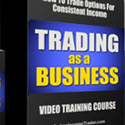 Trading as a Business Home Study Options Video Course